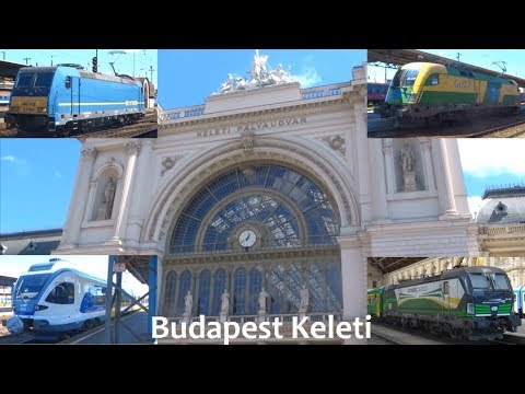 Budapest Keleti! Summer 2017 (Trainspotting #47)