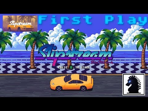PC First Play - Slipstream