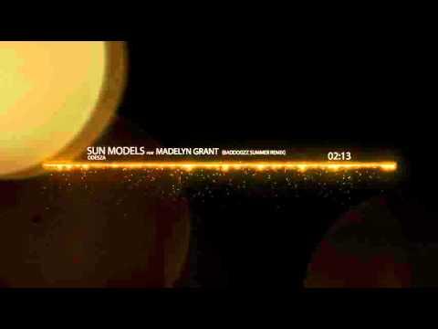 Odesza - Sun models feat. Madelyn Grant (Baddogzz summer remix)