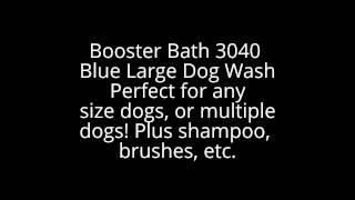 Booster Bath 3040 Blue Large Dog Wash