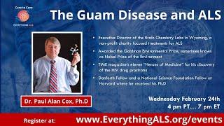 Guam Disease and ALS by Dr. Paul Allan Cox