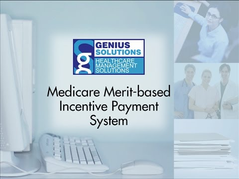 Genius Solutions - Medicare Merit-Based Incentive Payment System