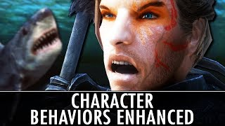 Skyrim Mod: Character Behaviors Enhanced