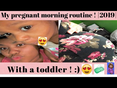 my-morning-routine-|pregnant-+-toddler|-|2019|