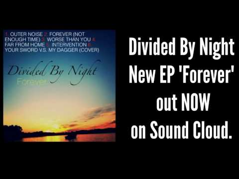 Divided By Night - Intervention