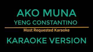 Ako muna - Yeng Constantino (Karaoke Version)