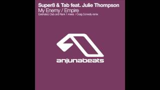 Super8 & Tab feat. Julie Thompson - My Enemy (Rank 1 Remix)