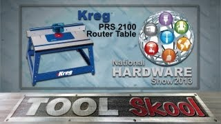 Kreg Prs2100 Router Table - First Look