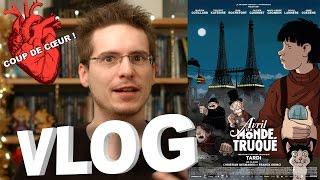 Vlog - Avril et le Monde Truqué