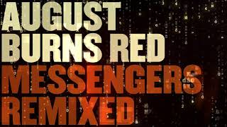 August Burns Red - Composure (Remixed)
