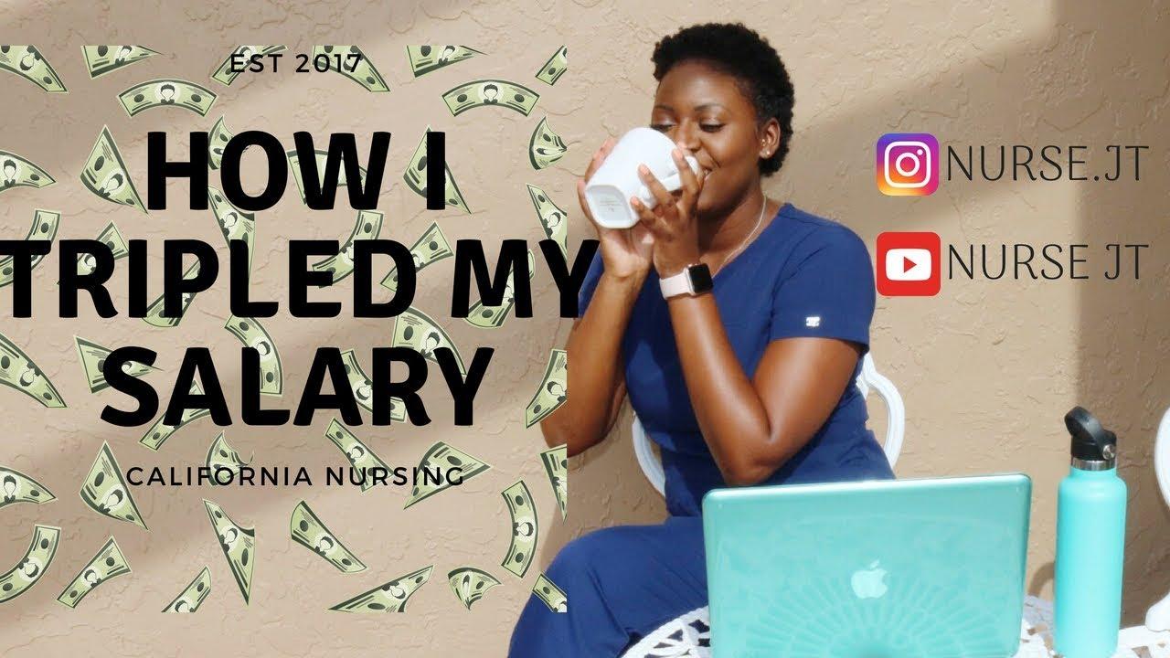 How I Tripled My RN Salary