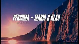 Download lagu Percuma - Mario G Klau By DXH Crew