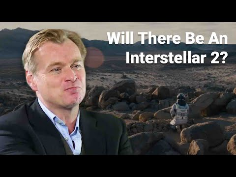 Will There Be An Interstellar 2 Movie?