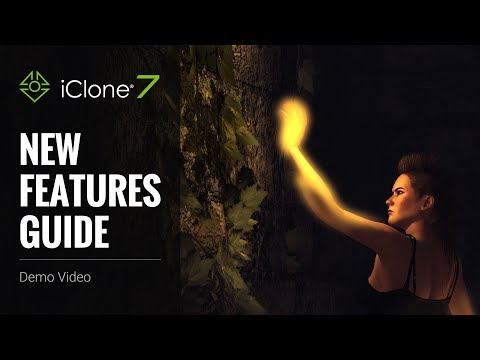 iClone 7 - New Features Guide