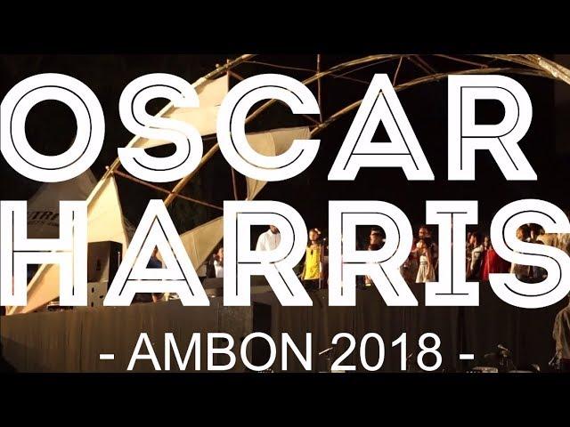 OSCAR HARRIS, Wait for Me My Love - Ambon 2018