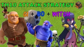 TH10 3 STAR ATTACK STRATEGY - GIBOWITCH - Clash of Clans 2018