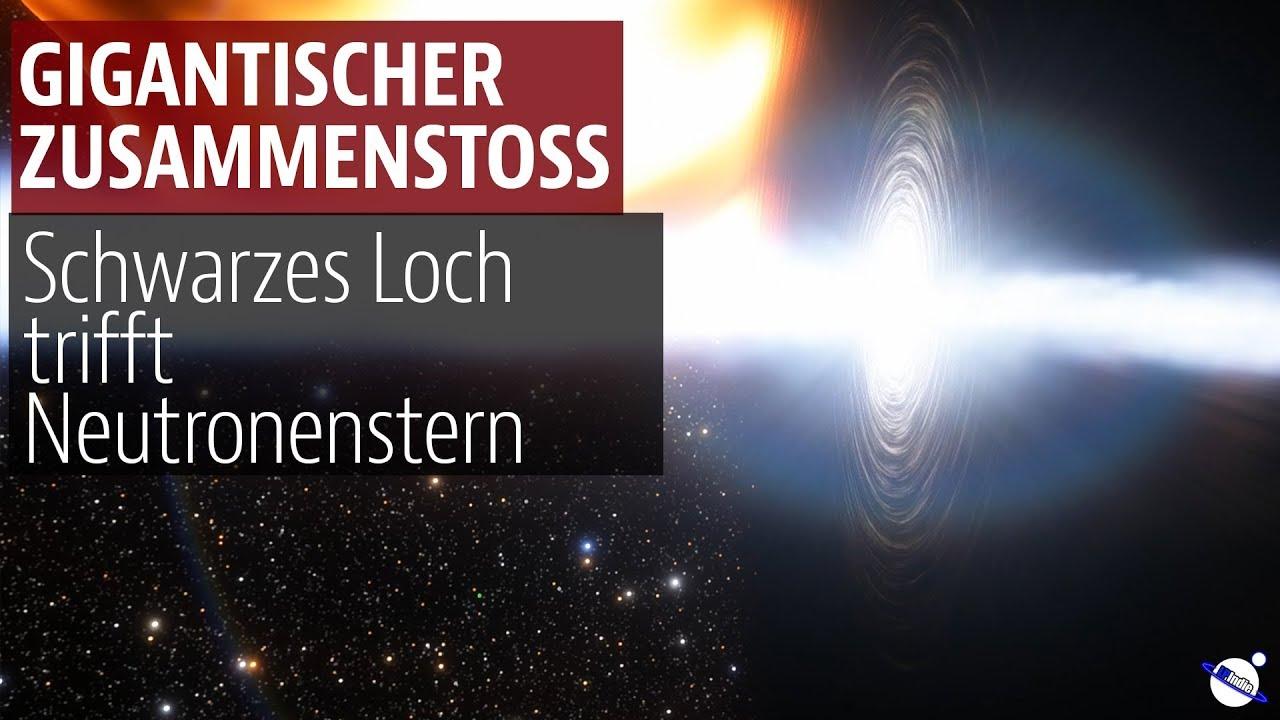 Gigantischer Zusammenstoss im All - Schwarzes Loch trifft Neutronenstern
