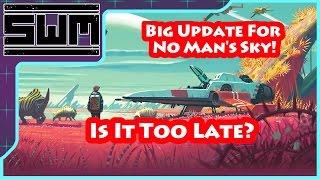 Big Update For No Man