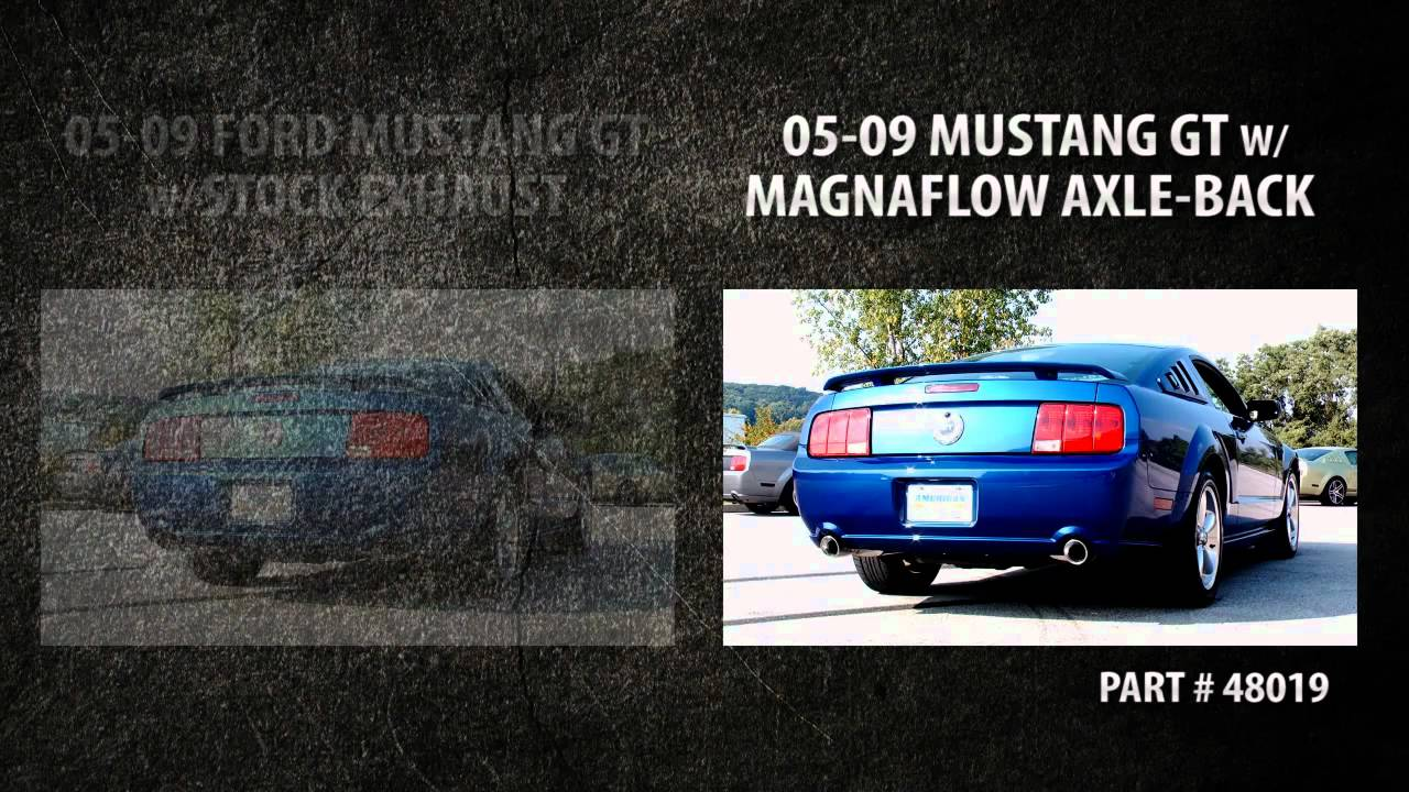magnaflow axle back exhaust vs stock exhaust 2005 2009 ford mustang gt