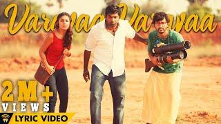 Download Hindi Video Songs - Naanum Rowdy Dhaan - Varavaa Varavaa | Lyric Video | Anirudh | Anirudh, Vignesh Shivan