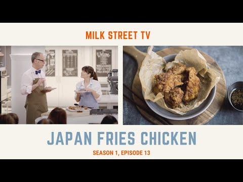 milk-street-television-|-japan-fries-chicken-(season-1,-episode-13)