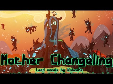 ♫COVER♫ Mother Changeling - by Wubcake