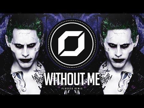 PSY-TRANCE ◉ Eminem - Without Me (PLUGGED Remix)