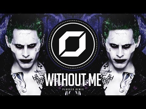 PSY-TRANCE ◉ Eminem - Without Me (PLUGGED Remix)