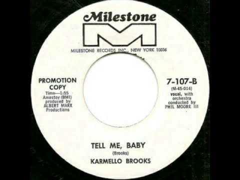 Karmello Brooks - Tell Me, Baby - Milestone Records