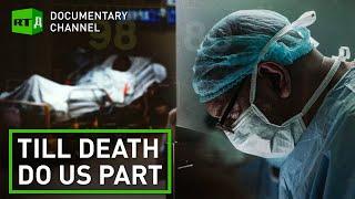 Till Death Do Us Part   RT Documentary