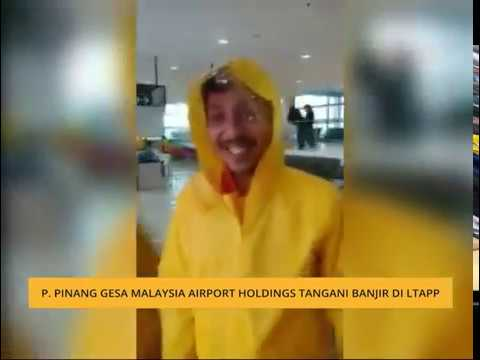 P. Pinang gesa Malaysia Airport Holdings tangani banjir di LTAPP