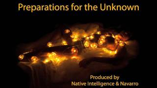 """Preparations For The Unknown"" by Native Intelligence & Henry Alfonso Navarro"