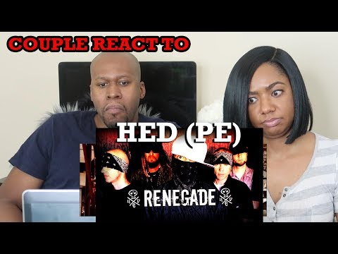 COUPLE REACT TO HED PE- RENEGADE