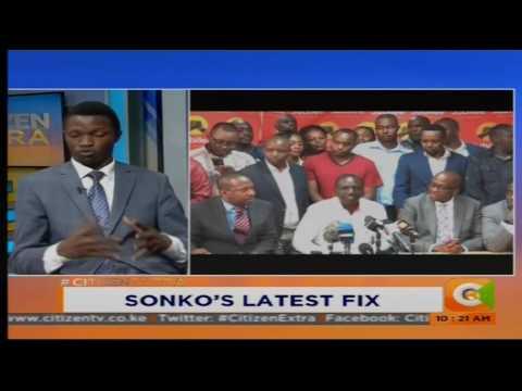 Citizen Extra: Sonko'latest fix
