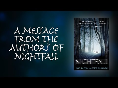 NIGHTFALL is here! | A Message from the Authors