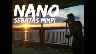 Download Lagu Nano - Sebatas Mimpi [Covered by Second Team] mp3