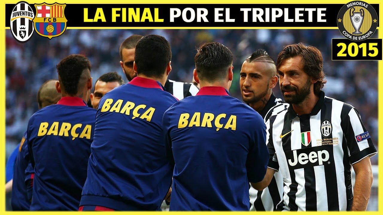 FINAL CHAMPIONS (2015) Juventus 1 FC BARCELONA 3 🏆 El TRIPLETE de la MSN