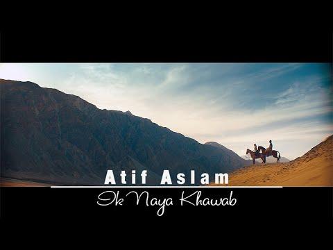 Ik Naya Khuwab | Atif Aslam