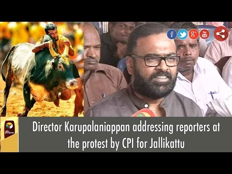 Director Karupalaniappan Speaks in Support of Jallikattu  at CPI Protest