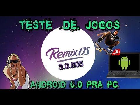 Remix OS 3.0.205 Android no pc Teste de Jogos