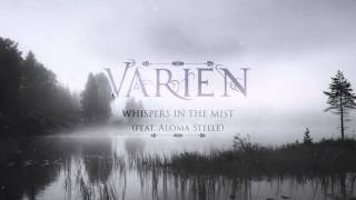 Varien - Whispers in the Mist (feat. Aloma Steele)