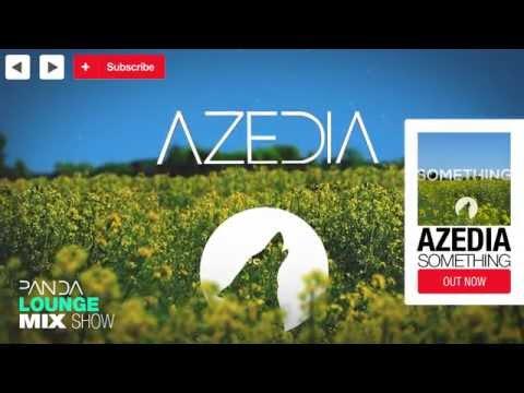 Azedia - Lounge Mix - Panda Mix Show