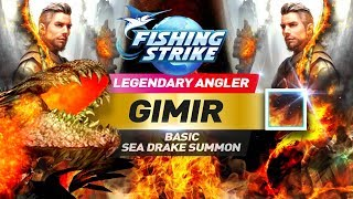 《釣魚大亨 Fishing Strike》 Legendary Angler Gimir basic sea drake summon skill fishing mastery