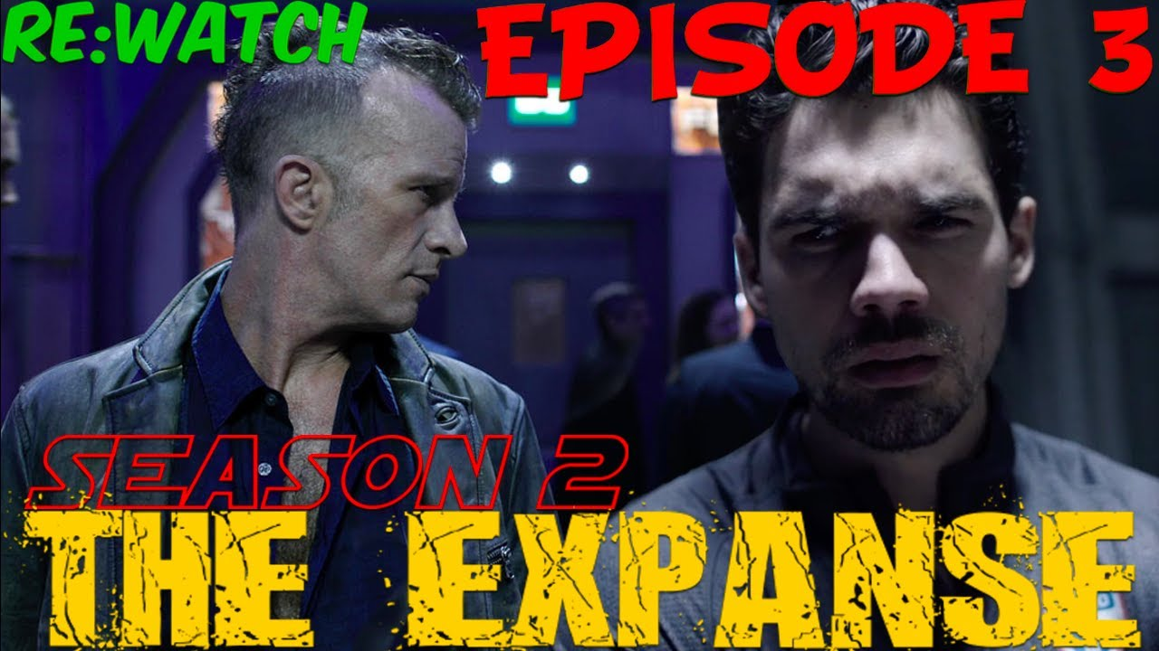 """Download Re:Watch   The Expanse Season 2 Episodes 3 -""""Static"""" -{S02E03   Recap in 5 Minutes}-"""