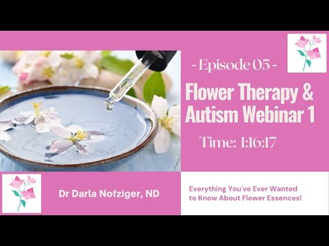 Flower Essences in Autism Webinar 1st Half
