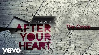 New Wine - The Cross