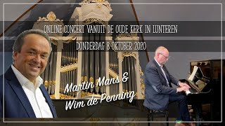 Dubbelconcert door Martin Mans en Wim de Penning - Oude Kerk Lunteren