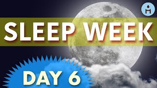 Sleep Week DAY 6: Saturday | Deep Sleep Tunes, Sleep Music for Headache and Migraine