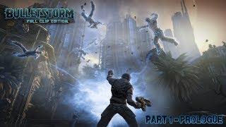 BulletStorm Gameplay Walkthrough Part 1 - Prologue (No Commentary)
