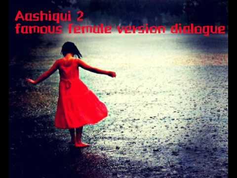 Aashiqui 2 famous dialogue (female version)